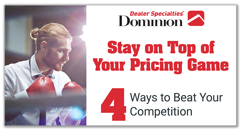 Dominion Dealer Solutions - Stay on Top of Your Pricing Game
